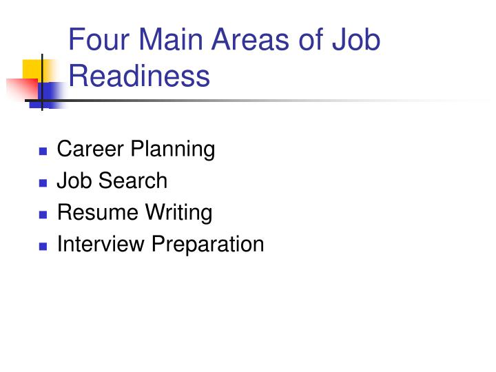 Four main areas of job readiness