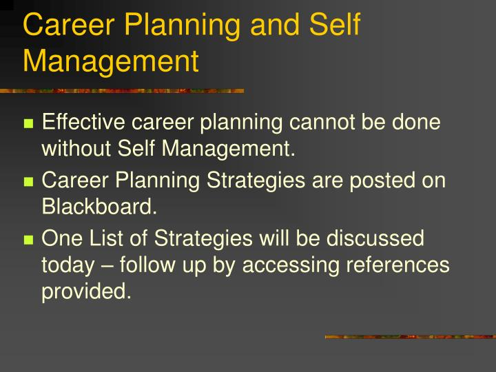 Career planning and self management
