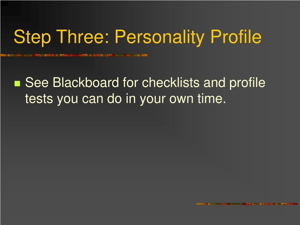 Step Three: Personality Profile