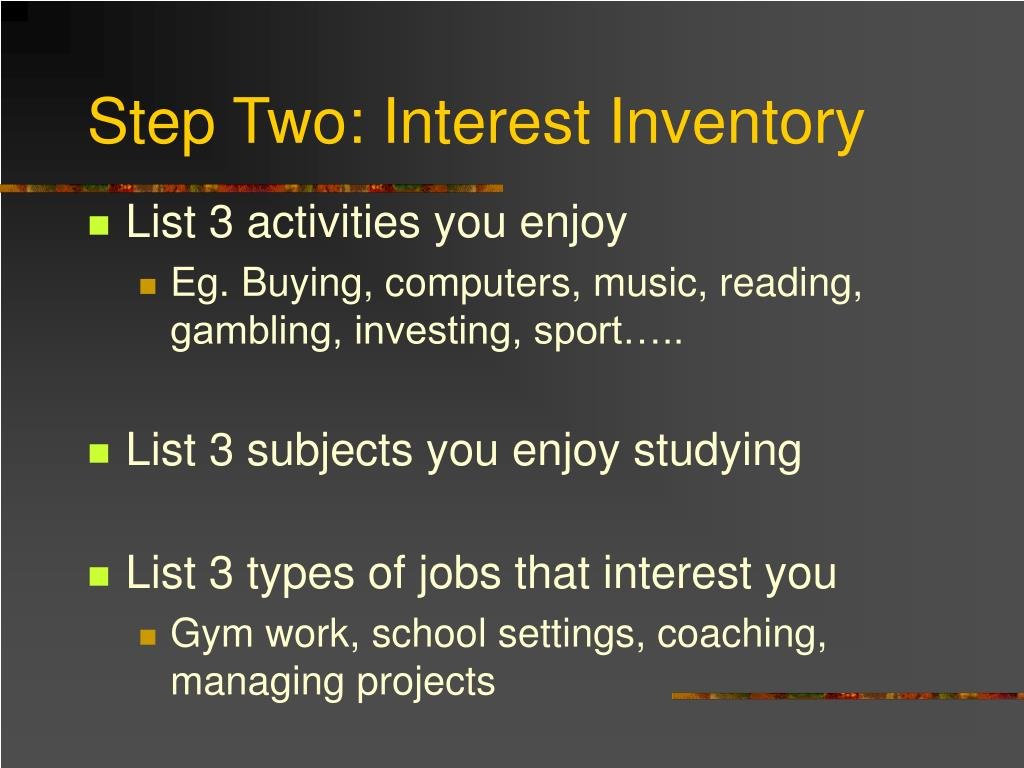 Step Two: Interest Inventory