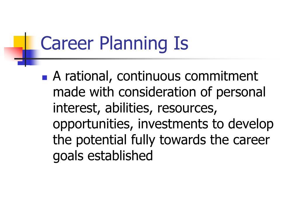 Career Planning Is