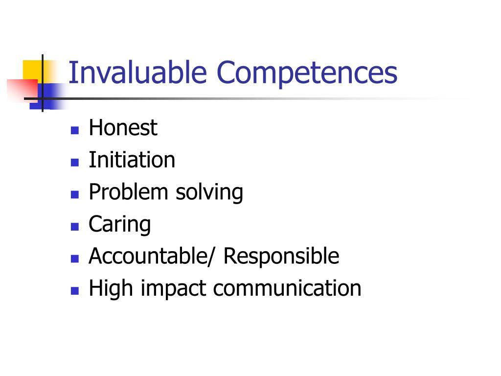 Invaluable Competences