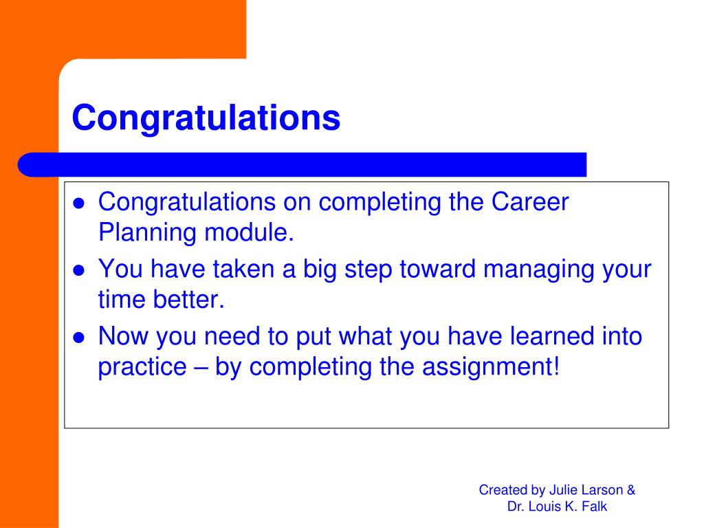 Congratulations on completing the Career Planning module.