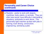 personality and career choice continued