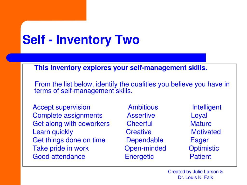 This inventory explores your self-management skills.