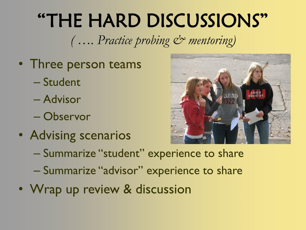 """THE HARD DISCUSSIONS"""