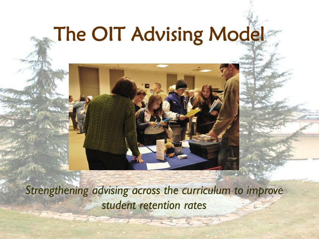 The OIT Advising Model