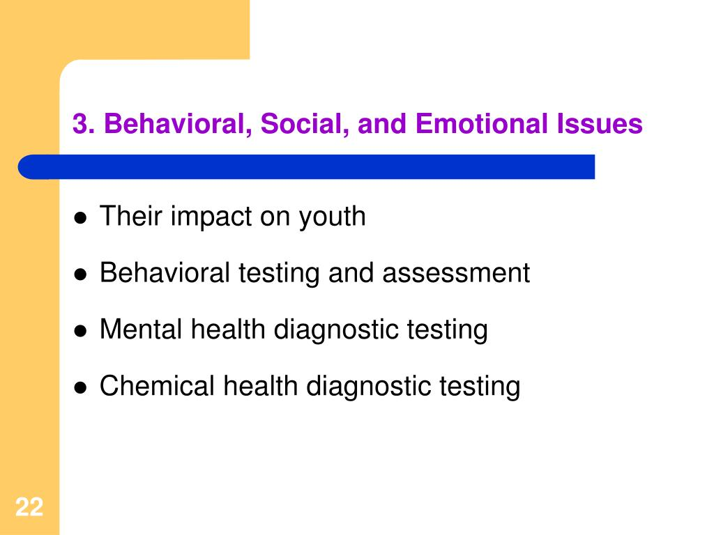 3. Behavioral, Social, and Emotional Issues