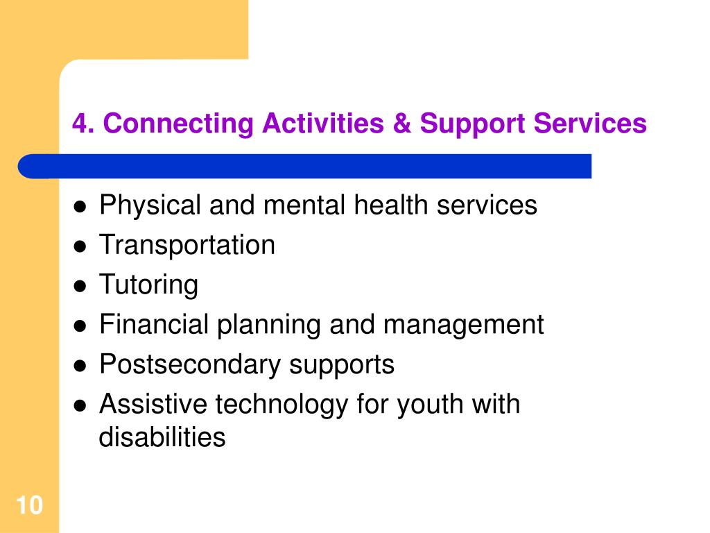 4. Connecting Activities & Support Services