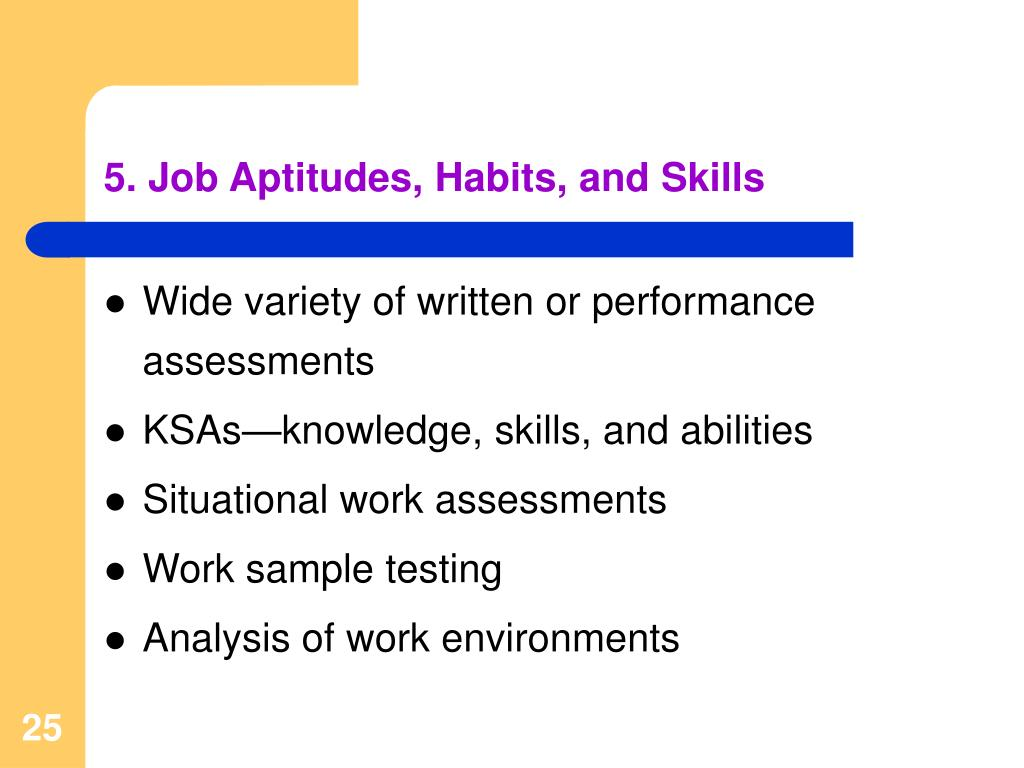 5. Job Aptitudes, Habits, and Skills