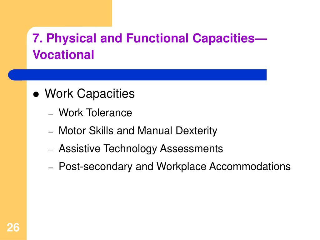 7. Physical and Functional Capacities—Vocational
