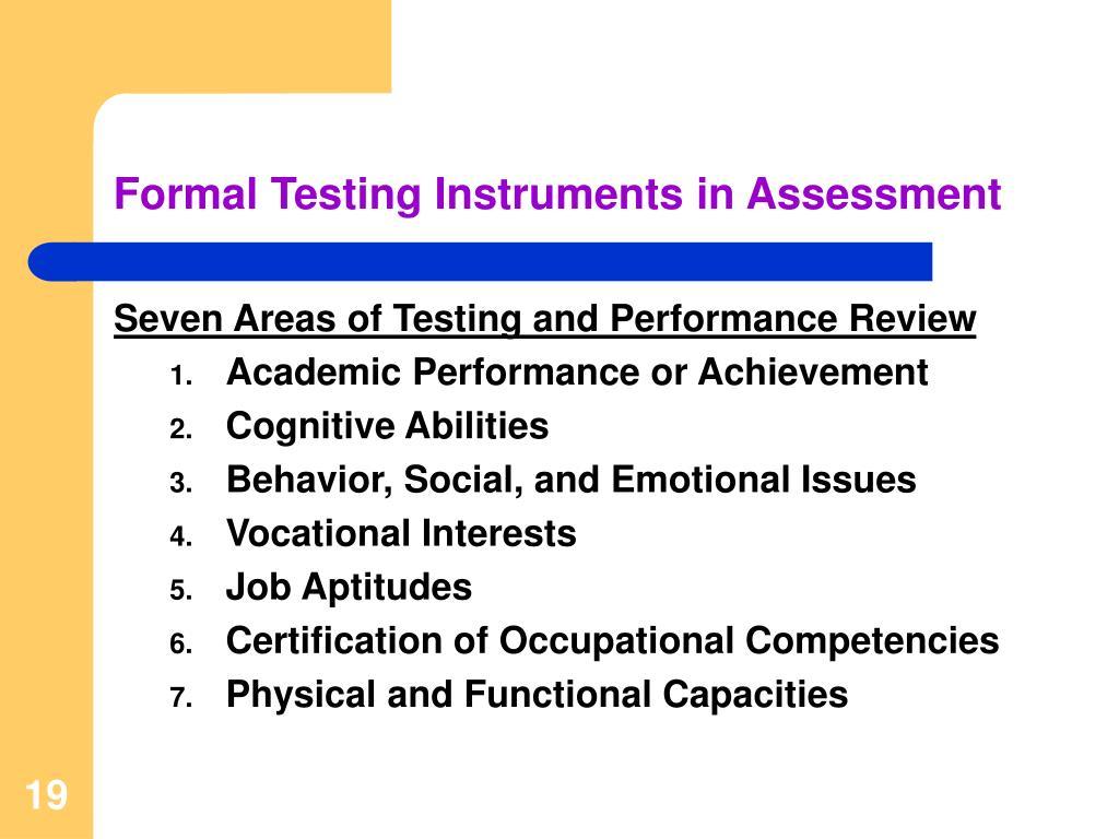 Formal Testing Instruments in Assessment