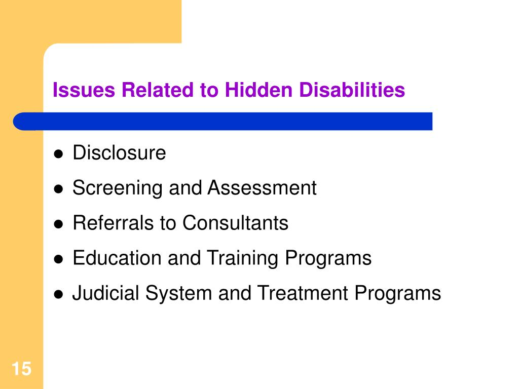 Issues Related to Hidden Disabilities
