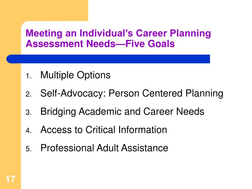 Meeting an Individual's Career Planning Assessment Needs—Five Goals