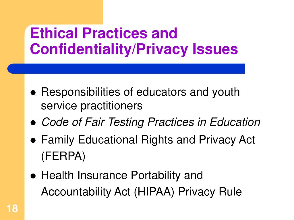 Ethical Practices and Confidentiality/Privacy Issues