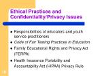ethical practices and confidentiality privacy issues