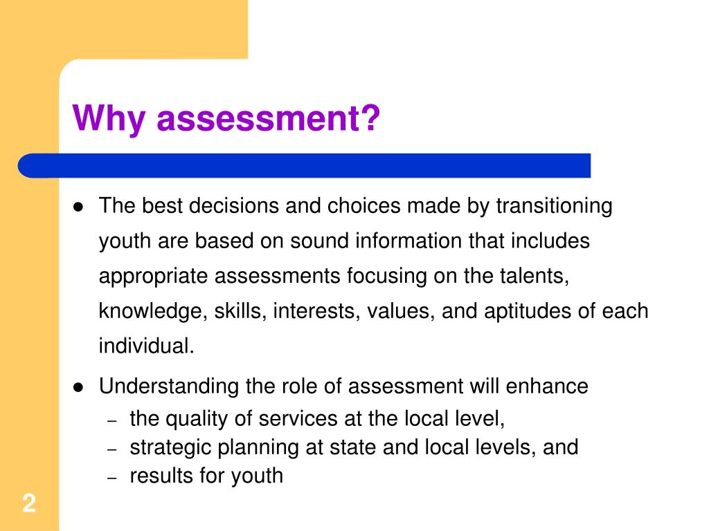 Why assessment?