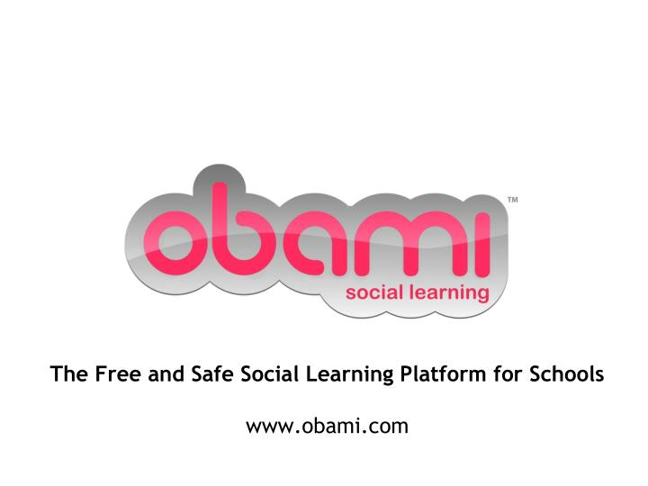 The Free and Safe Social Learning Platform for Schools