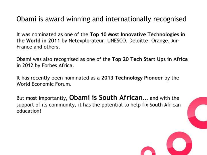 Obami is award winning and internationally recognised