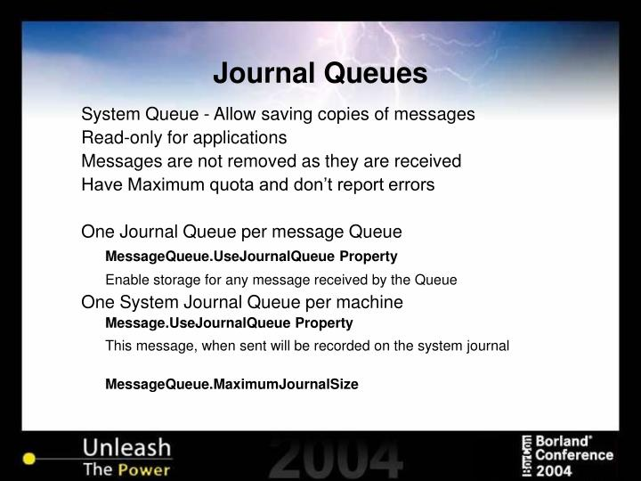 Journal Queues