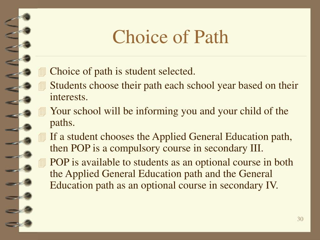 Choice of Path