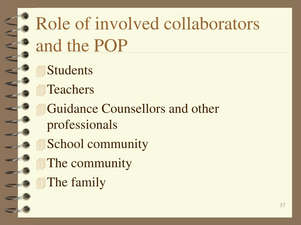 Role of involved collaborators and the POP