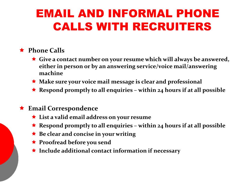 EMAIL AND INFORMAL PHONE CALLS WITH RECRUITERS