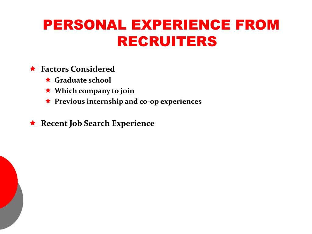 PERSONAL EXPERIENCE FROM RECRUITERS