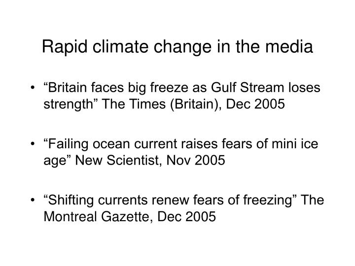 Rapid climate change in the media