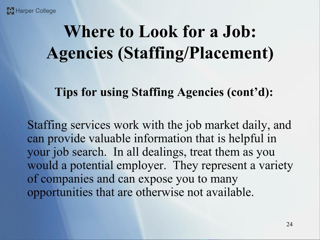 Tips for using Staffing Agencies (cont'd):