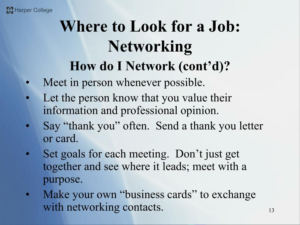 How do I Network (cont'd)?