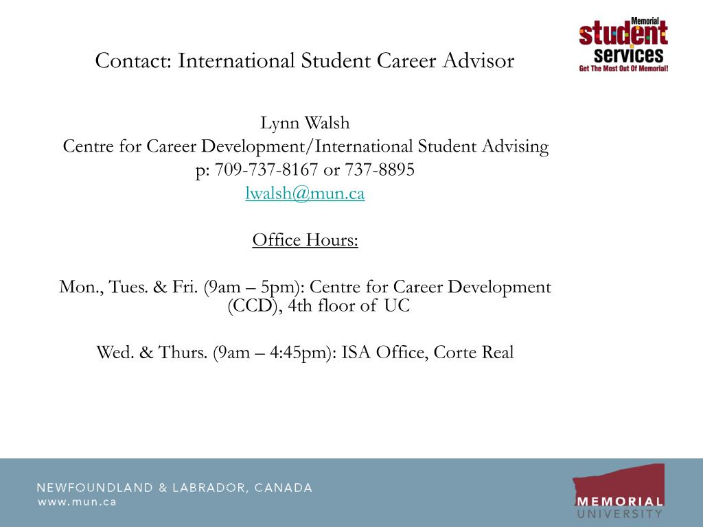 Contact: International Student Career Advisor