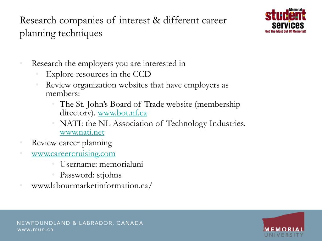 Research companies of interest & different career planning techniques