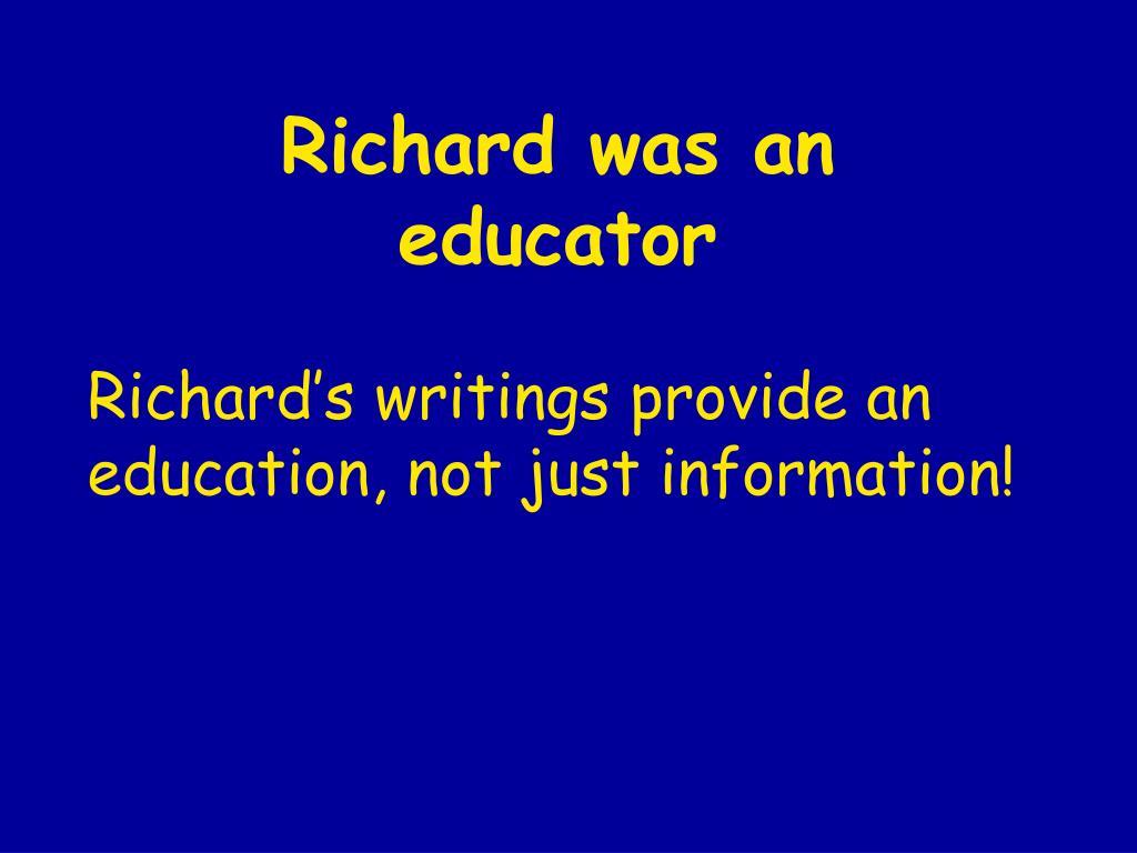 Richard was an