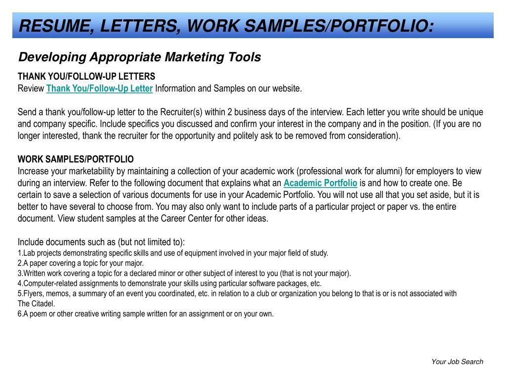 RESUME, LETTERS, WORK SAMPLES/PORTFOLIO: