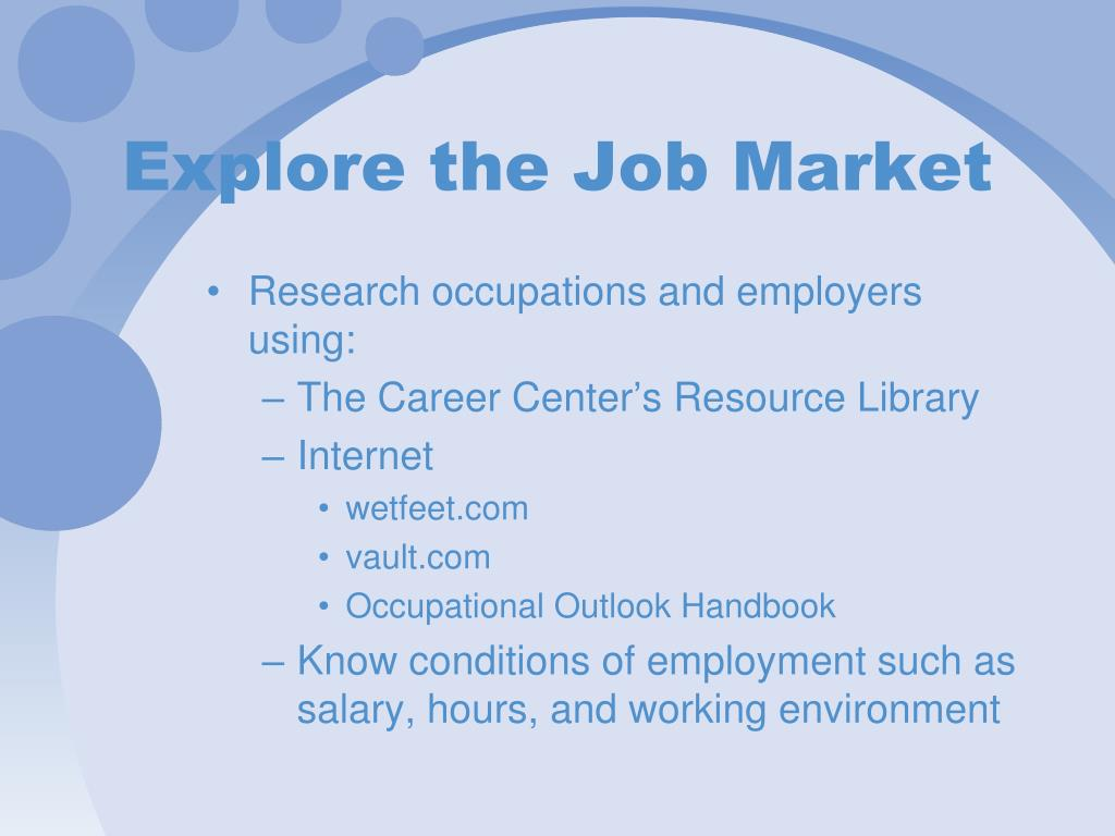 Explore the Job Market