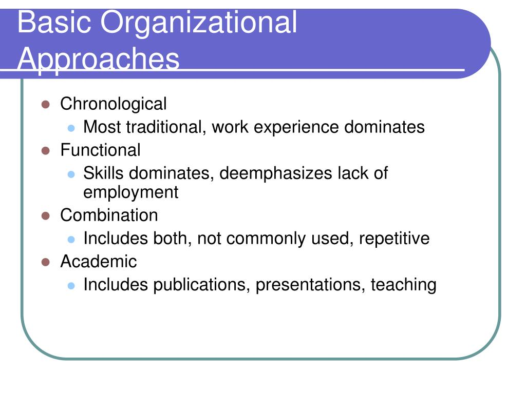 Basic Organizational Approaches