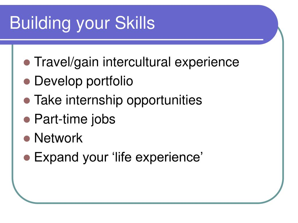 Building your Skills