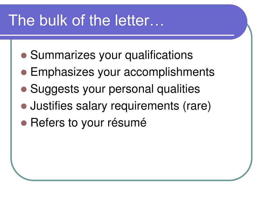 The bulk of the letter…