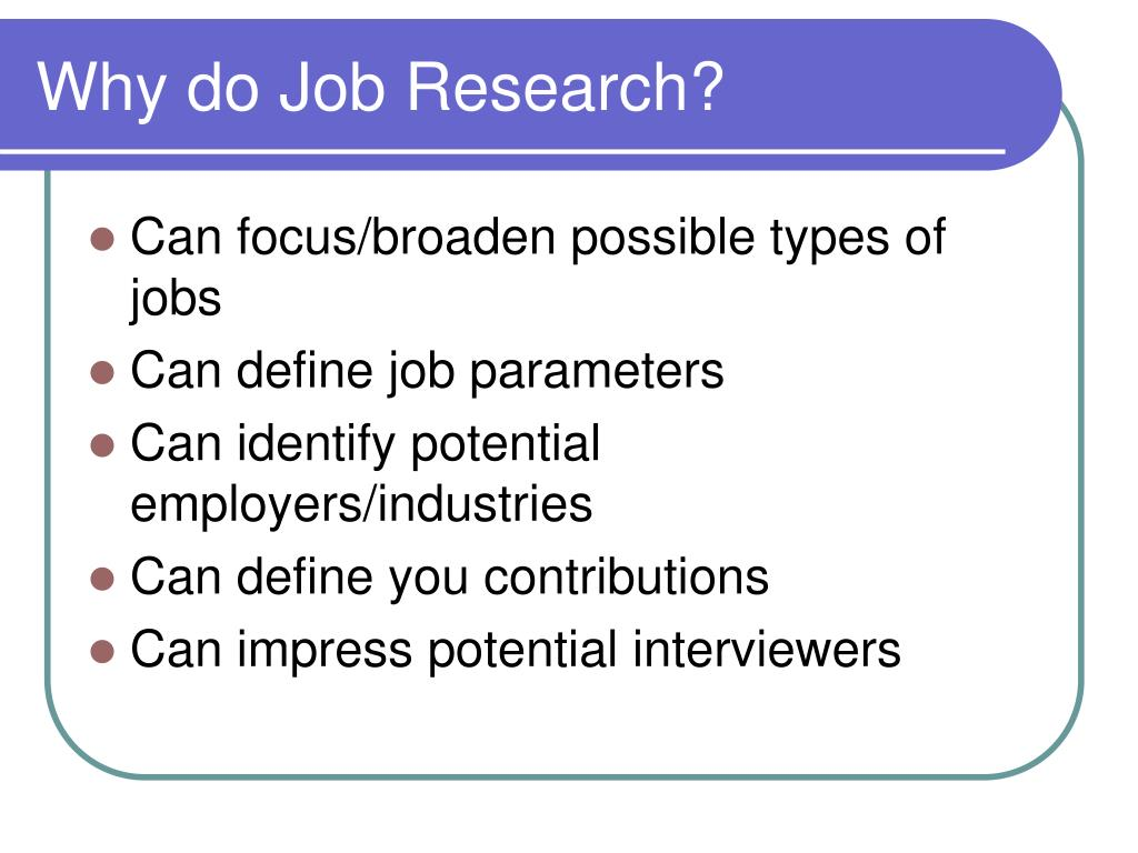Why do Job Research?