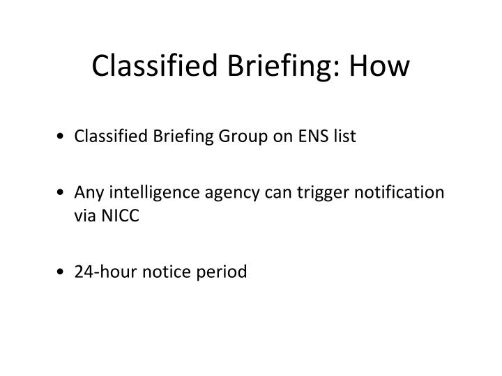 Classified Briefing: How