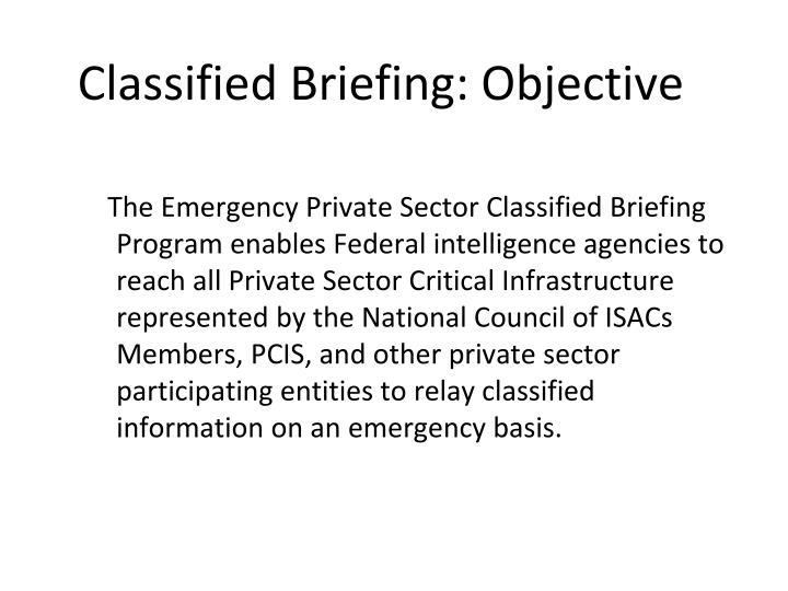 Classified Briefing: Objective