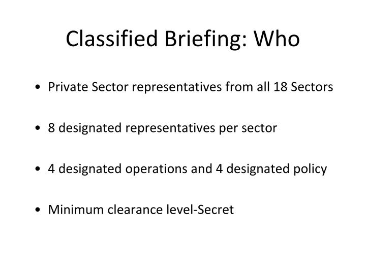 Classified Briefing: Who