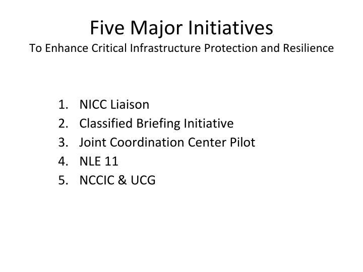 Five Major Initiatives