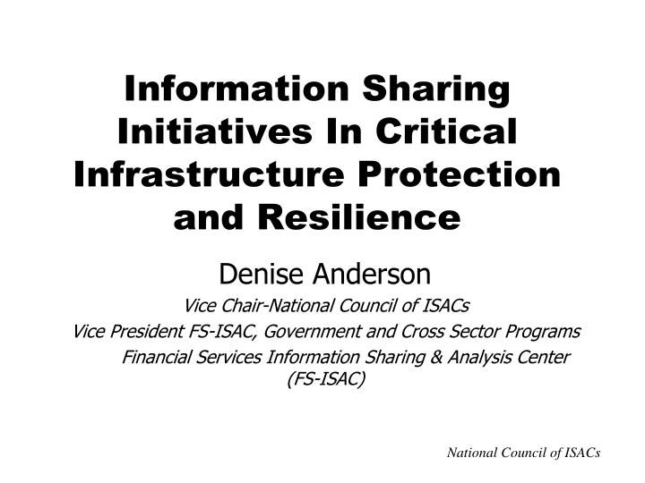 Information sharing initiatives in critical infrastructure protection and resilience