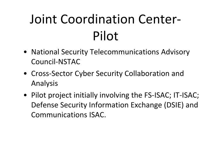 Joint Coordination Center-Pilot