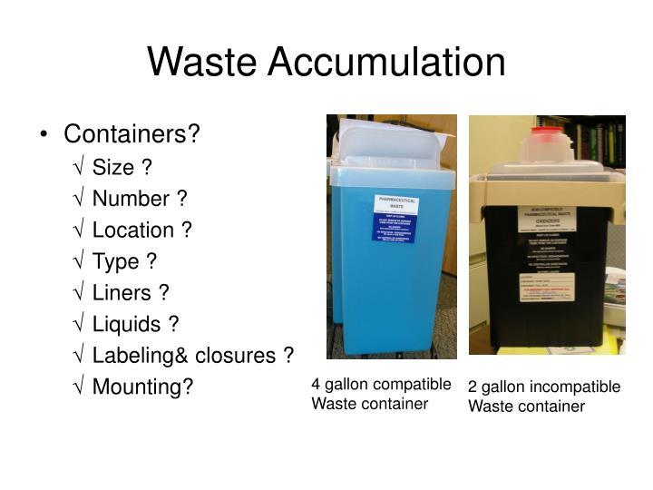 Waste Accumulation