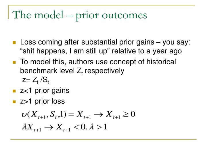 The model – prior outcomes