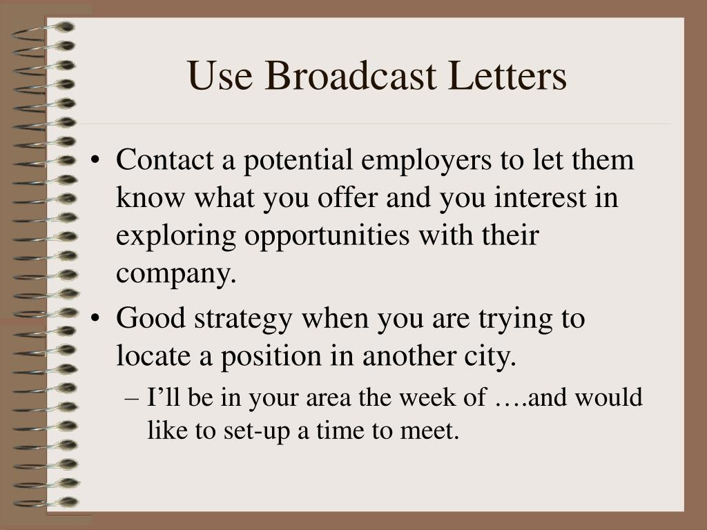 Use Broadcast Letters