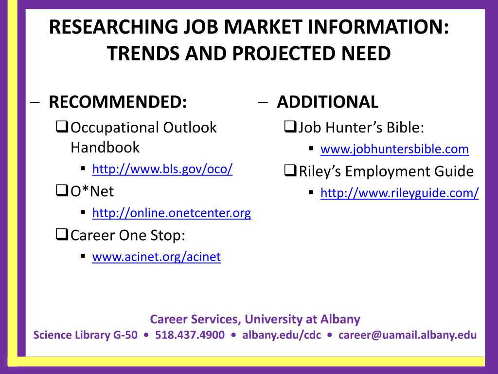 RESEARCHING JOB MARKET INFORMATION: TRENDS AND PROJECTED NEED